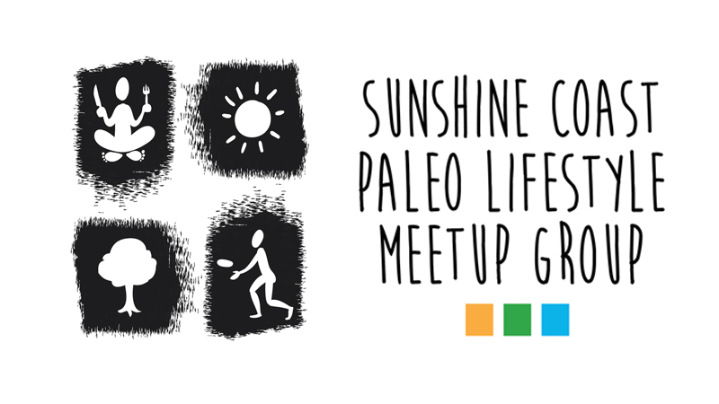 Sunshine Coast Paleo Lifestyle Meet Up Group